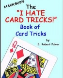 I Hate Card Tricks