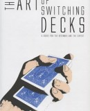 the-art-of-switching-decks